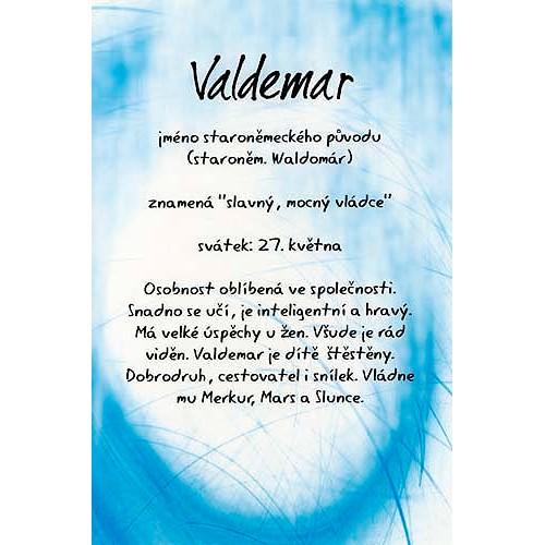 Blahopřání Kouzlo tvého jména Valdemar