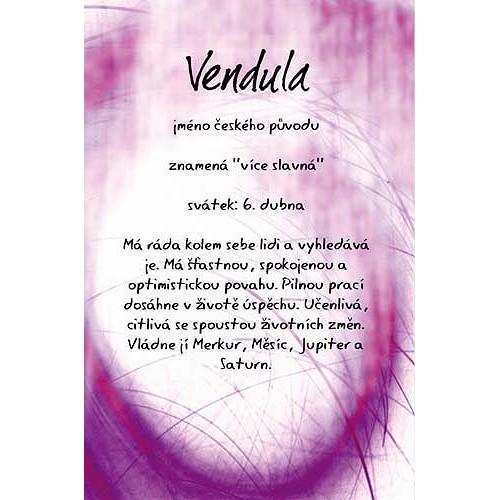 Blahopřání Kouzlo tvého jména Vendula