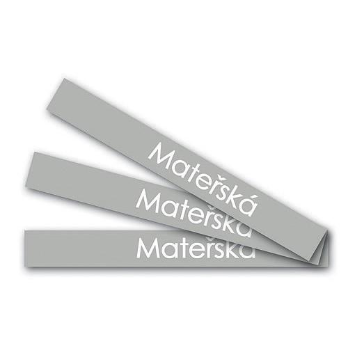 Stojany a Headery Štítky příležitostí - Mateřská